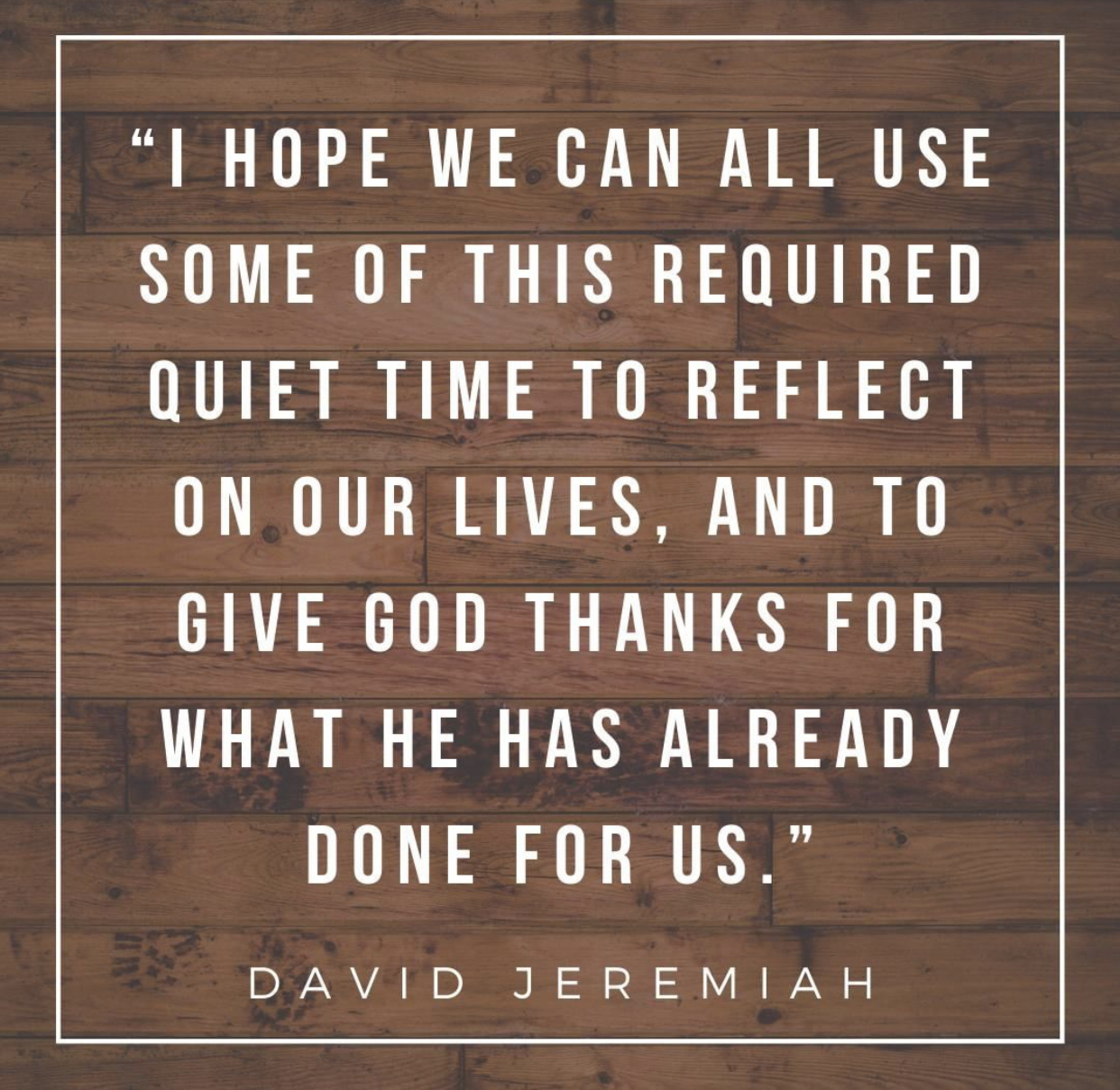 Quote from David Jeremiah